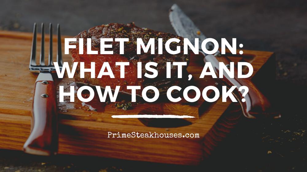 cook filet mignon