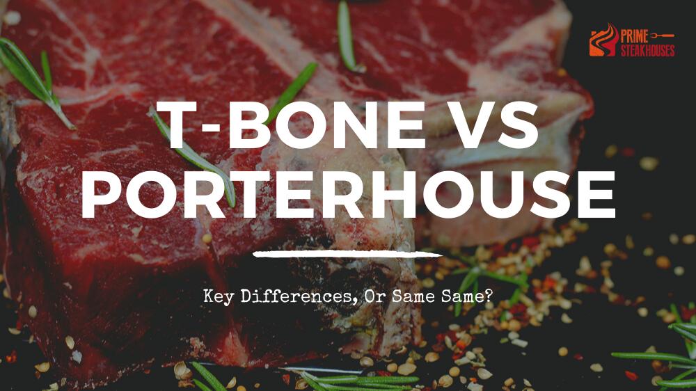 tbone vs porterhouse