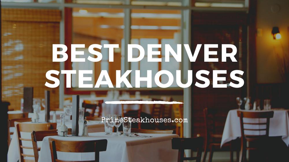 best denver steakhouses