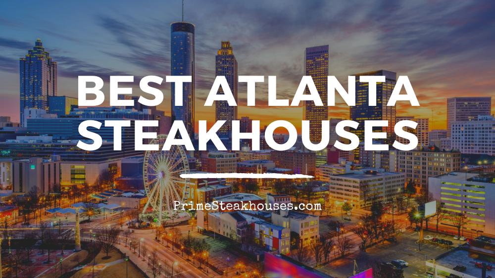 best atlanta steakhouses