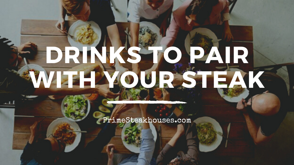 best drinks to pair with steak