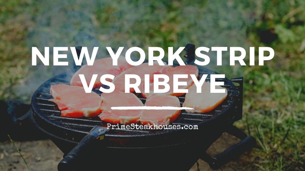 new york strip vs ribeye